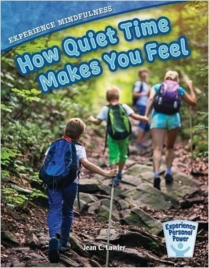 Cover: Experience Mindfulness: How Quiet-Time Makes You Feel