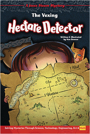 Cover: The Vexing Hectare Detector: Solving Mysteries Through Science, Technology, Engineering, Art & Math