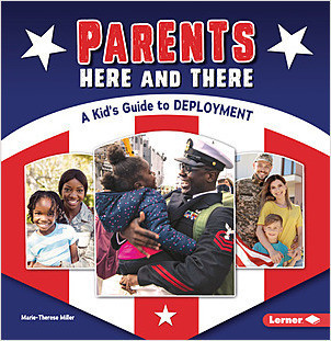 Cover: Parents Here and There: A Kid's Guide to Deployment