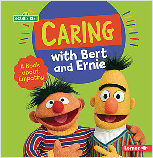 Cover: Caring with Bert and Ernie: A Book about Empathy