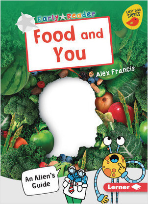Cover: Food and You: An Alien's Guide