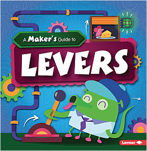Cover: A Maker's Guide to Levers