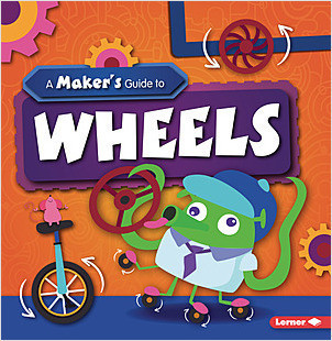 Cover: A Maker's Guide to Wheels