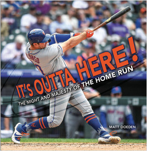 Cover: It's Outta Here!: The Might and Majesty of the Home Run