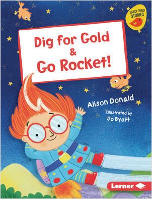 Cover: Dig for Gold & Go Rocket!