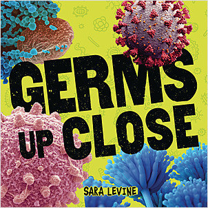 Cover: Germs Up Close