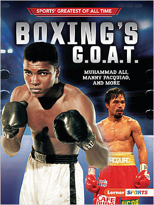 Cover: Boxing's G.O.A.T.: Muhammad Ali, Manny Pacquiao, and More