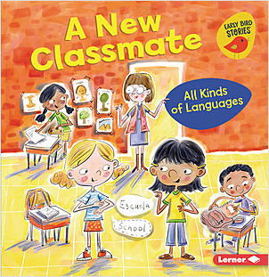 Cover: A New Classmate: All Kinds of Languages