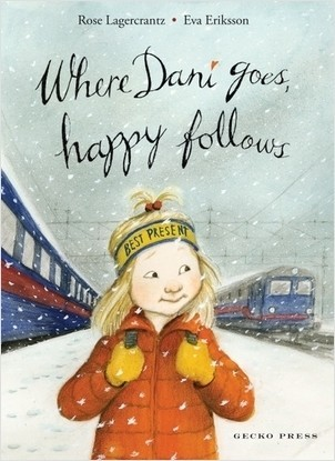 Cover: Where Dani Goes, Happy Follows