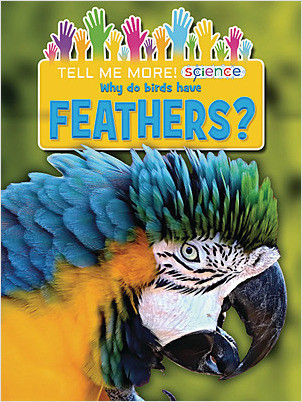 Cover: Why Do Birds Have Feathers?