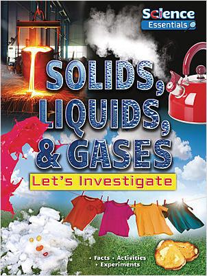 Cover: Solids, Liquids, & Gases: Let's Investigate