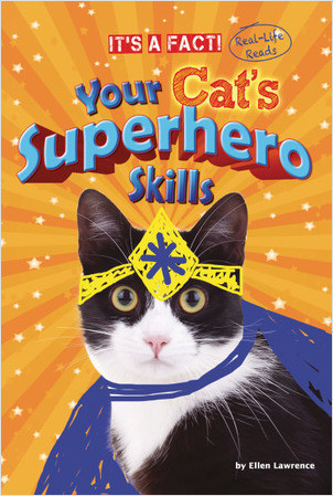 Cover: Your Cat's Superhero Skills
