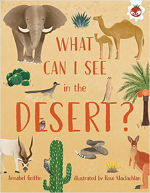 Cover: What Can I See in the Desert?