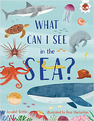 Cover: What Can I See in the Sea?
