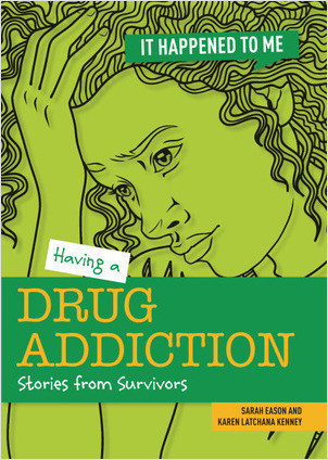 Cover: Having a Drug Addiction: Stories from Survivors