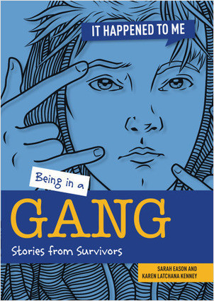 Cover: Being in a Gang: Stories from Survivors