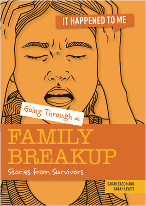 Cover: Going Through a Family Breakup: Stories from Survivors