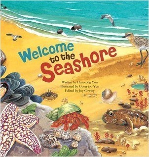 Cover: Welcome to the Seashore: Seashore Creatures