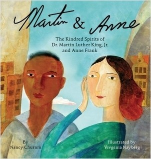 Cover: Martin & Anne: The Kindred Spirits of Dr. Martin Luther King, Jr. and Anne Frank