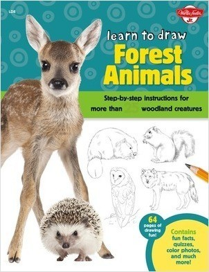 Cover: Learn to Draw Forest Animals: Step-by-step instructions for more than 25 woodland creatures