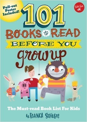 Cover: 101 Books to Read Before You Grow Up