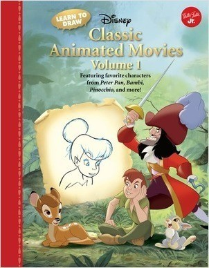 Cover: Learn to Draw Disney's Classic Animated Movies Vol. 1: Featuring favorite characters from Alice in Wonderland, The Jungle Book, 101 Dalmatians, Peter Pan, and more!