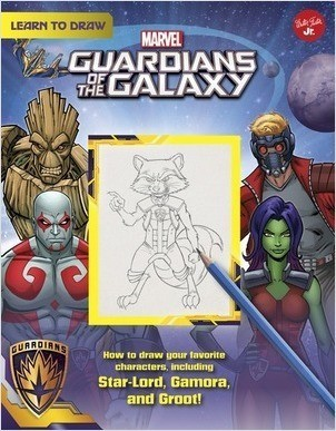 Cover: Learn to Draw Marvel's Guardians of the Galaxy: How to draw your favorite characters, including Rocket, Groot, and Gamora!