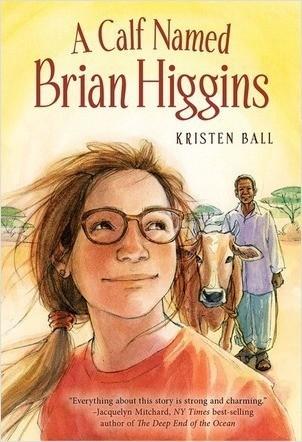 Cover: A Calf Named Brian Higgins: An Adventure in Rural Kenya