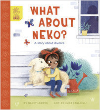 Cover: What About Neko?: A Story About Divorce