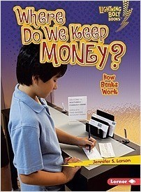 Cover: Where Do We Keep Money?: How Banks Work