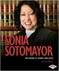 Cover: Sonia Sotomayor: First Hispanic U.S. Supreme Court Justice