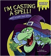 Cover: I'm Casting a Spell!: Meet a Fairy-Tale Witch