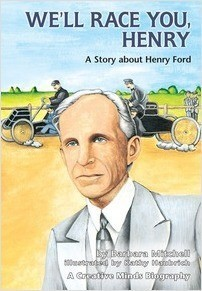 Cover: We'll Race You, Henry: A Story about Henry Ford