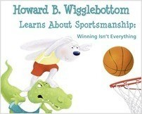Cover: Howard B. Wigglebottom Learns About Sportsmanship: Winning Isn't Everything