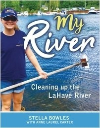 Cover: My River: Cleaning up the LaHave River