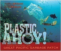 Cover: Plastic, Ahoy!: Investigating the Great Pacific Garbage Patch