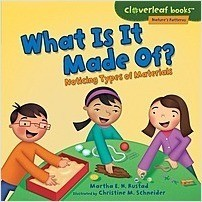 Cover: What Is It Made Of?: Noticing Types of Materials