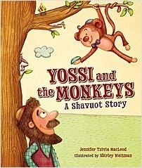 Cover: Yossi and the Monkeys: A Shavuot Story