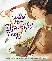 Cover: The World Needs Beautiful Things