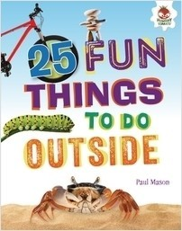 Cover: 25 Fun Things to Do Outside