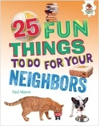 Cover: 25 Fun Things to Do for Your Neighbors