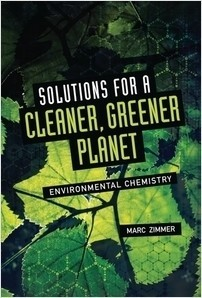Cover: Solutions for a Cleaner, Greener Planet: Environmental Chemistry