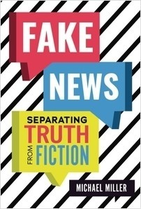 Cover: Fake News: Separating Truth from Fiction