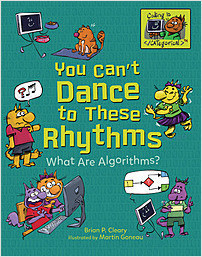 Cover: You Can't Dance to These Rhythms: What Are Algorithms?