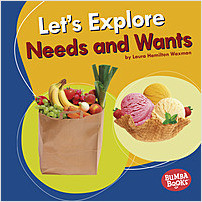 Cover: Let's Explore Needs and Wants