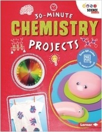 Cover: 30-Minute Chemistry Projects