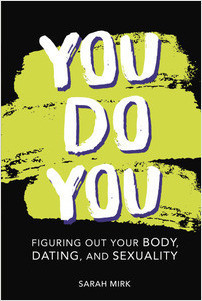 Cover: You Do You: Figuring Out Your Body, Dating, and Sexuality