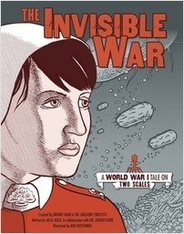 Cover: The Invisible War: A World War I Tale on Two Scales