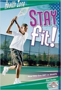 Cover: Stay Fit!: How You Can Get in Shape
