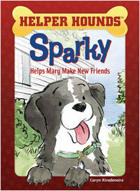 Cover: Sparky Helps Mary Make Friends